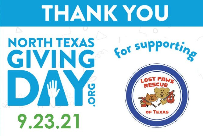 Lost Paws Rescue of Texas - Thanks for Donations on North Texas Giving Day 2021